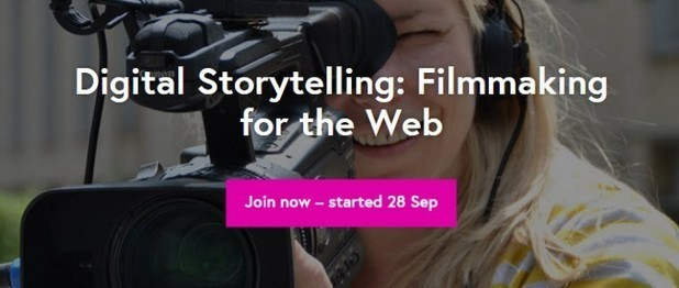 Enroll Now! Digital Storytelling: Filmmaking for the Web, Free Online Training!