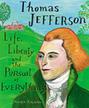 Thomas Jefferson by Maira Kalman & Maira Kalman | Common Core (Better-than or just as good as) Exemplar Texts | Scoop.it