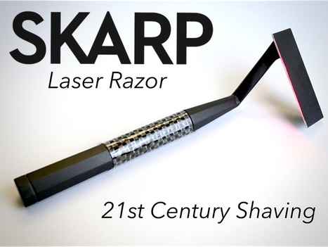 The Skarp Laser Razor: 21st Century Shaving by Skarp Technologies | Inspiratie | Scoop.it