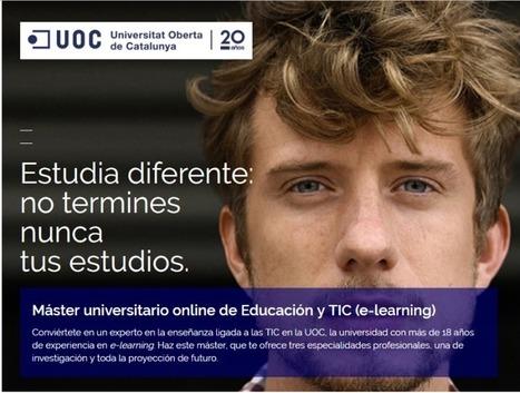 UOC:Máster universitario online de Educación y TIC (e-learning) | RedDOLAC | Scoop.it