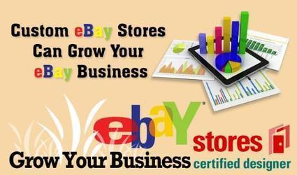 Custom eBay Stores Can Grow Your eBay Business | IT | Scoop.it