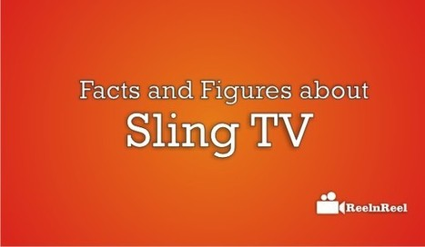 20 Facts and Figures about Sling TV | Online Media Marketing | Scoop.it