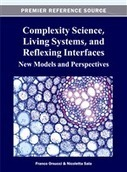 Complexity Science, Living Systems, and Reflexing Interfaces: New Models and Perspectives | CxBooks | Scoop.it