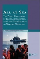 All at Sea: The Policy Challenges of Rescue, Interception, and Long-Term Response to Maritime Migration | Migration | Scoop.it