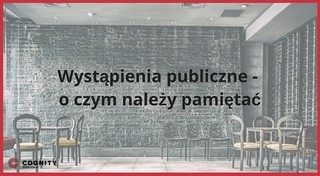 Wystąpienia publiczne – najważniejsze aspekty. | Kurs Excel Cognity | Scoop.it