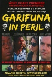 New Independent Film, GARIFUNA IN PERIL To Screen at The 2013 San Diego Black Film Festival on SUNDAY February 3rd 2013 | Filmbelize | Scoop.it