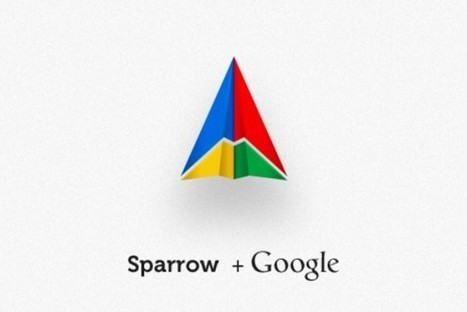 Google captures Sparrow iOS/Mac email app [Update: Feature freeze] - SlashGear | 9ine + education + technology = redefinition + transformation | Scoop.it