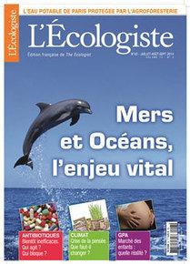 L'Ecologiste | N°43 | Eté 2014 | Revue des unes et des sommaires des abonnements du CDI | Scoop.it