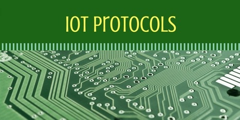 IoT protocols [List] behind the next technological revolution | Home Automation | Scoop.it