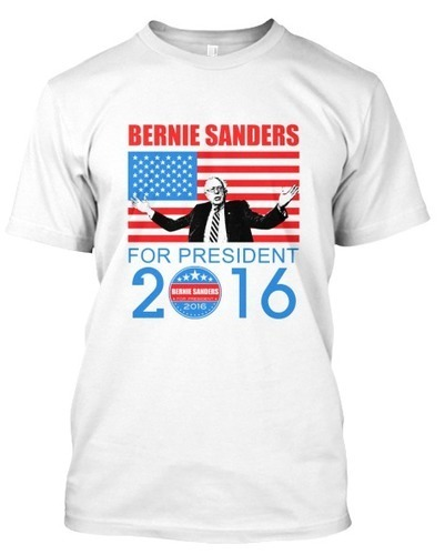 Bernie Sanders For President 2016 T-Shirt | dungdung852021 | Scoop.it