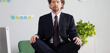 Augmentez vos facultés au travail grâce à la méditation | La formation et l'emploi | Scoop.it