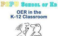 P2PU   OER in the K-12 Classroom (archived)   CEET Meet (Nov'2012): Open Practices in Education ~ Valerie Irvine   Scoop.it