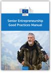Senior entrepreneurship good practices manual - Enterprise - EU Bookshop | Golden Workers | Scoop.it