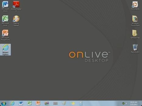 ComputerWorld: First look: OnLive Desktop Plus   Cloud Central   Scoop.it