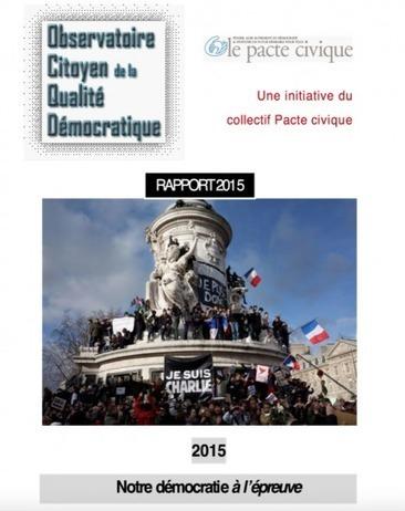 Pacte civique : Observatoire Citoyen de la Qualité Démocratique [rapport 2015] | Nouveaux paradigmes | Scoop.it