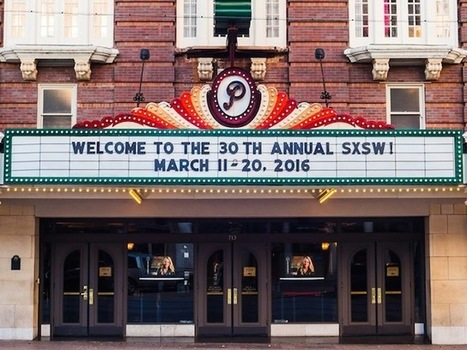 5 Marketing Trends to Keep Your Eye On From SXSW | Digital Marketing | Scoop.it