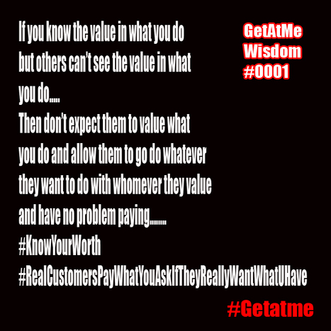 GetAtMe Wisdom #KnowYourValueKnowYourWorth   GetAtMe   Scoop.it