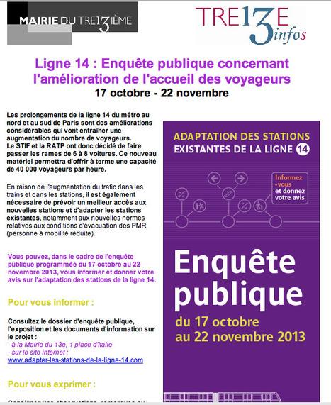 PARIS  Mairie du 13e - Ligne 14 : Enquête publique concernant l'amélioration de l'accueil des voyageurs - 17 octobre - 22 novembre | actions de concertation citoyenne | Scoop.it