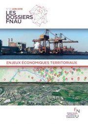 Enjeux économiques territoriaux - Nouvelle publication de la Fnau | Actualités et Publications de l'ADEUPa, de ses partenaires  et du réseau des agences d'urbanisme | Scoop.it