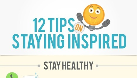 12 Simple Things You Can Do to Stay Inspired | Personal & Professional Growth | Scoop.it