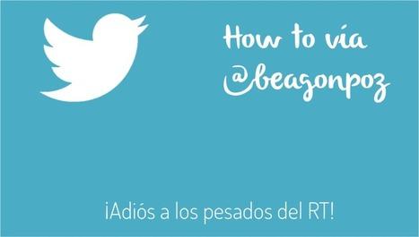 Elimina los retweets de un contacto sin dejar de seguirlo | redes sociales | Scoop.it