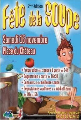 Fête de la soupe - dégustations auditives à 16h samedi 16 novembre - Place du Château | Jeunesse Vizille | Scoop.it