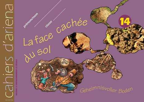 La face cachée des sols, les Cahiers d'Ariena | Sol vivant et bénéfices agronomiques | Scoop.it