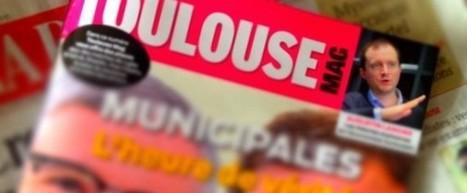 Médias : Toulouse Mag, c'est fini | Les médias face à leur destin | Scoop.it