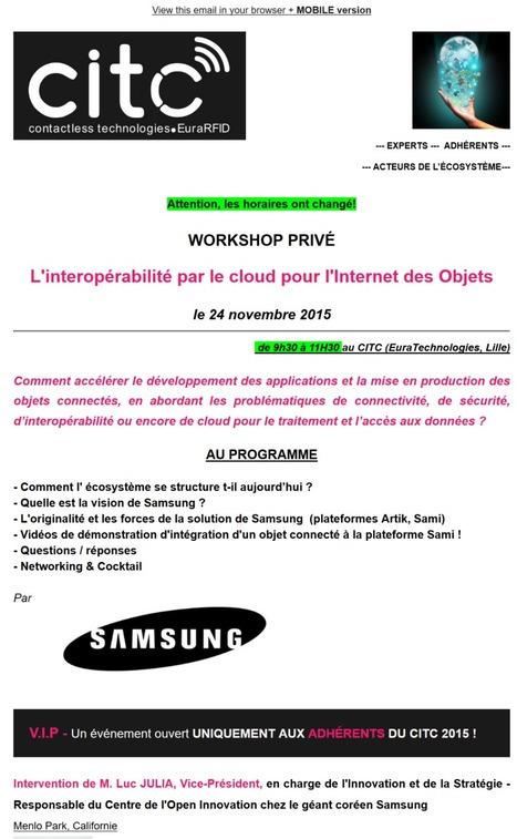 [Annule & Remplace/ Horaires] - INTERNET DES OBJETS : l'interopérabilité par le cloud - en partenariat avec SAMSUNG - 24 novembre   Internet du Futur   Scoop.it