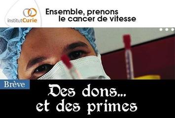 """A l'Institut Curie, l'argent des dons payait les primes de la direction   Argent et Economie """"AutreMent""""   Scoop.it"""