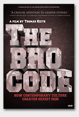The Bro Code - How Contemporary Culture Creates Sexist Men | Patriarchy & Masculinity | Scoop.it