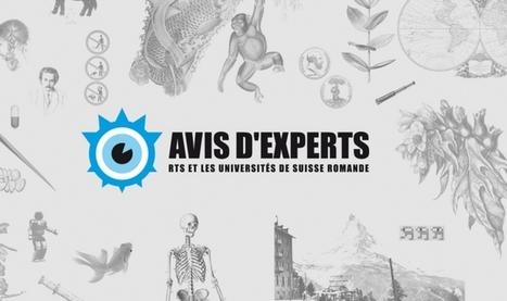 Avis dexperts (RTS): inauguration d'un nouveau site | Dialogue sciences - société | Scoop.it
