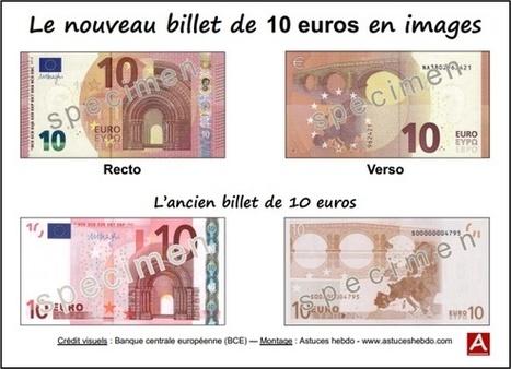 Nouveau billet de 10 euros : le guide pratique | Astuces hebdo | Astuces | Scoop.it