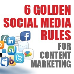 6 Golden Social Media Rules for Content Marketing | InBound Marketing | Scoop.it