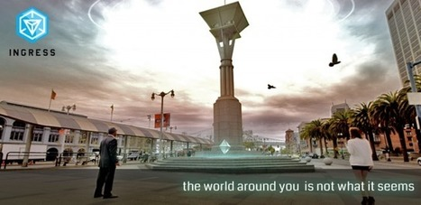 Google Launches Ingress, a Worldwide Mobile Alternate Reality Game | Transmediate | Scoop.it