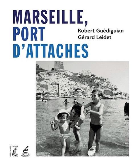 Marseille, Port d'attaches | Communiquaction | Communiquaction News | Scoop.it