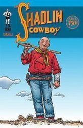 Shaolin Cowboy… not your father's Kung-Fu, and Carridine is nowhere on sight…. | Comic Book Reviews | Scoop.it