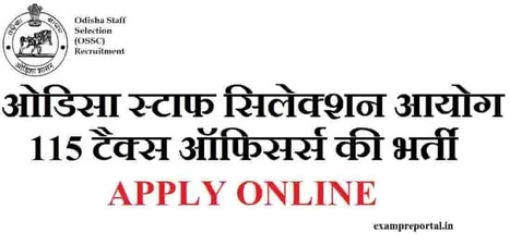 OSSC Recruitment,Tax officer 115 post,apply online hindi - Exam Pre protal - एग्जाम  प्री पोर्टल | Voyage Inde Autrement | Scoop.it