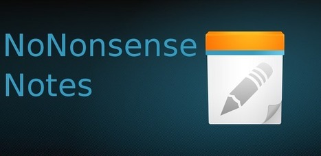 NoNonsense Notes - Applications Android sur GooglePlay   Android Apps   Scoop.it