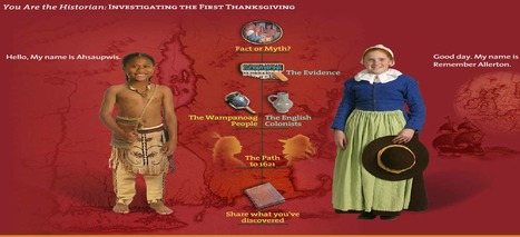 You Are the Historian: Investigating the First Thanksgiving | Leadership Think Tank | Scoop.it