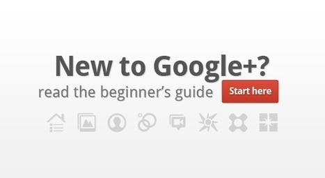 The Beginners Guide To Google+ | GPlusTuts | The Information Specialist's Scoop | Scoop.it