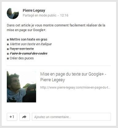Mise en page du texte sur Google+ - Pierre Legeay | Webmarketing | Scoop.it