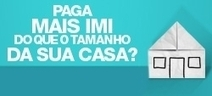 IMI: junte-se à ação da DECO e pague menos imposto - DECO PROTESTE | Fiscalidade & Banca | Scoop.it