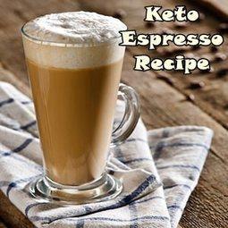 Ketogenic Espresso From Low Carb Snack Ideas | Ketogenic Diet Menu | Scoop.it