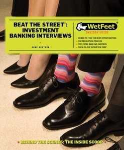 Beat the street : investment banking interviews | Get that job! E-books | Scoop.it