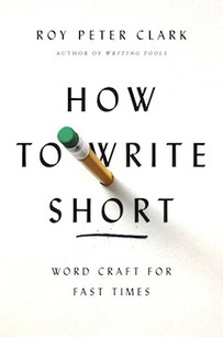 """How to Write Short"" by Roy Peter Clark - without bullshit 