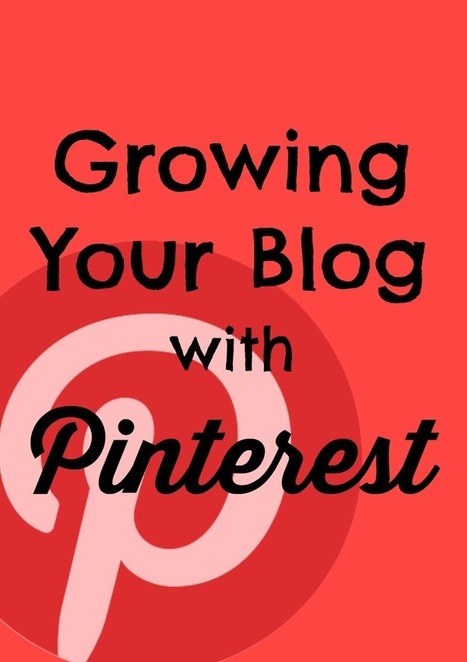 Grow Your Blog With Pinterest | Public Relations & Social Media Insight | Scoop.it