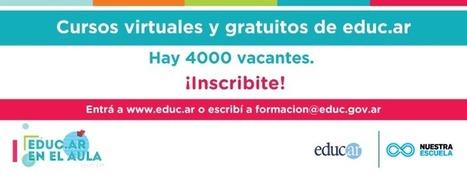 Cursos de educ.ar: abren las inscripciones | educare - exducere - tekné | Scoop.it