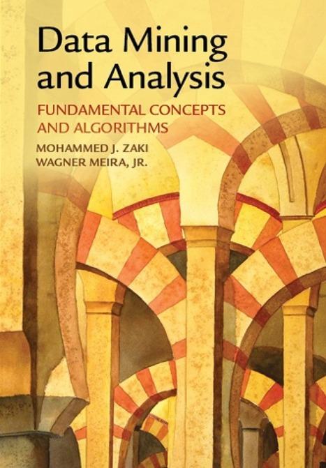 La minería de datos y análisis: Conceptos Fundamentales y Algoritmos | Educacion, ecologia y TIC | Scoop.it