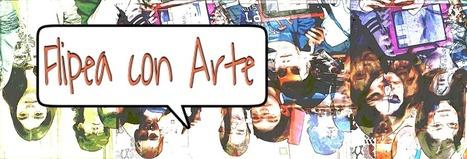 Flipea con arte | Art, a way to feel! | Scoop.it